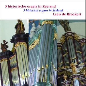 3 Historical Organs in Zeeland (NL)