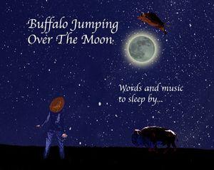 Buffalo Jumping Over the Moon