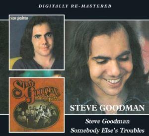 Steve Goodman /  Somebody Else's Troubles [Import]