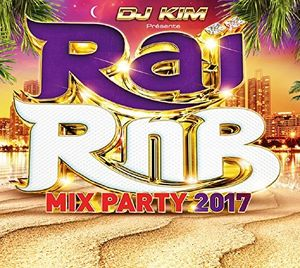 Rai RNB Mix Party 2017 /  Various [Import]