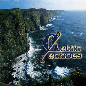 Celtic Echoes /  Various