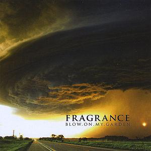 Fragrance-Blow on My Garden