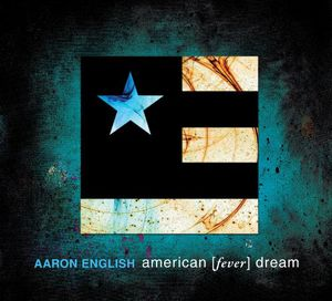 American Fever Dream