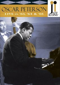 Jazz Icons: Oscar Peterson Live in 63, 64 & 65