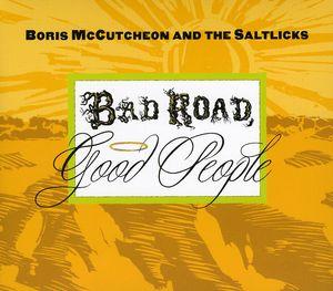 Bad Road Good People