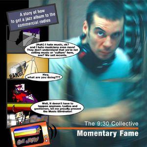 Momentary Fame