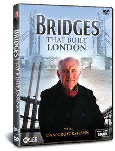 Bridges of London with Dan Cruickshank [Import]