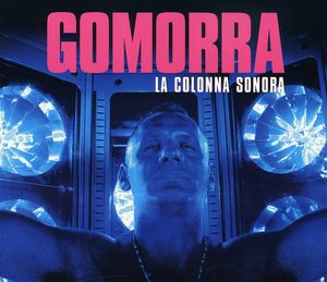 Gomorra (Original Soundtrack) [Import]