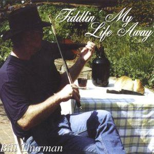 Fiddlin' My Life Away