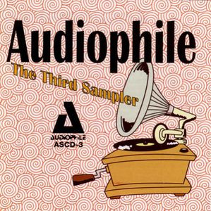 Audiophile: Third Compact Disc Sampler