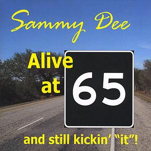 Alive at 65 & Still Kickin' It!