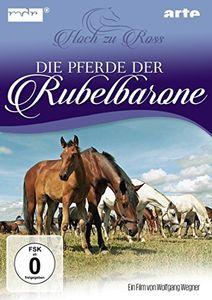 Die Pferde Der Rubelbarone - Hoch Zu Ross