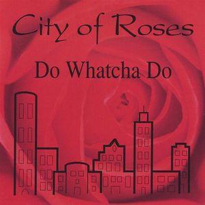 Do Whatcha Do