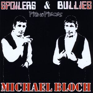 Spoilers & Bullies