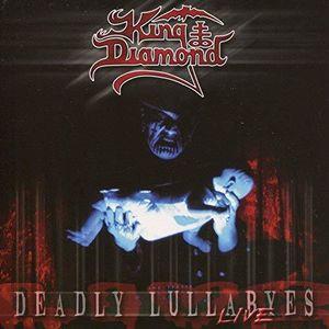 Deadly Lullabyes (live) , King Diamond