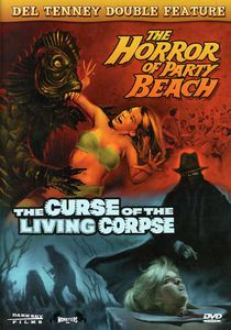 The Horror of Party Beach /  The Curse of the Living Corpse