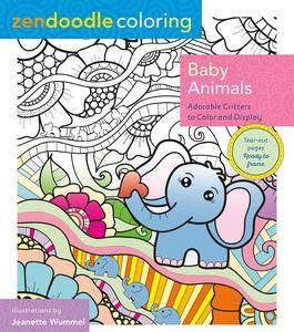 ZENDOODLE COLORING: BABY ANIMALS: ADORABLE