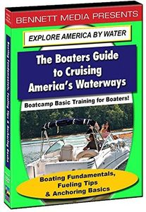 Basic Training for Boaters: Boating Fundamentals, Fueling Tips &     Anchoring Basics