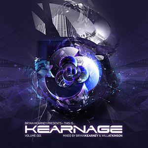 Bryan Kearney Presents This Is Kearnage Volume 001