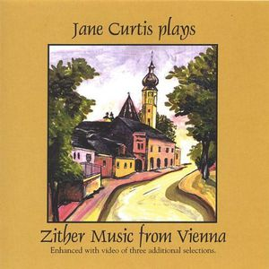 Jane Curtis Plays Zither Music from Vienna