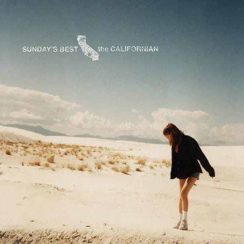 Sundays Best - The Californian