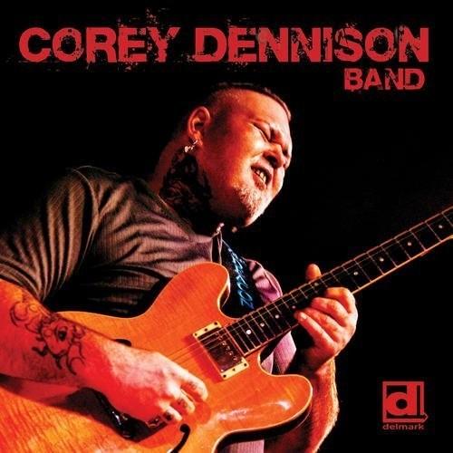 Corey Dennison - Corey Dennison Band