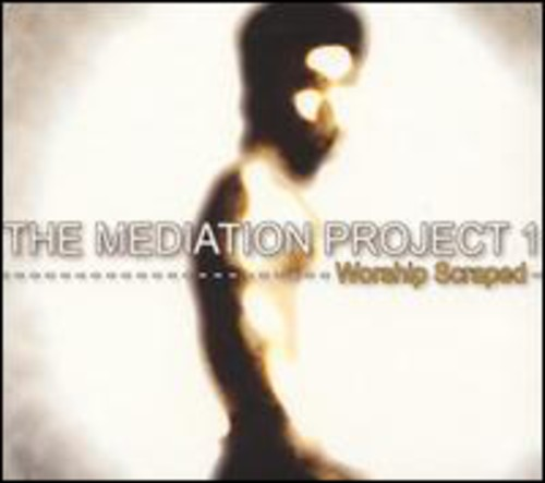 Guillaume Cazenave - Meditation Project One: Worship Scraped [Import]