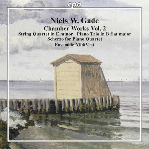 Niels W. Gade: Chamber Works 2