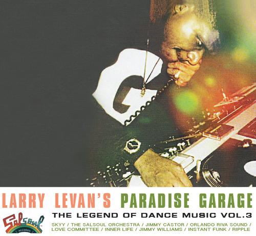 Larry Levan's Paradise Garage: Legend /  Various