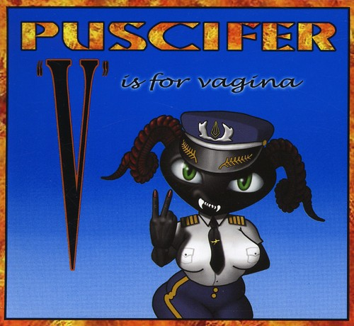 Puscifer - V Is for Vagina [PA] [Digipak]