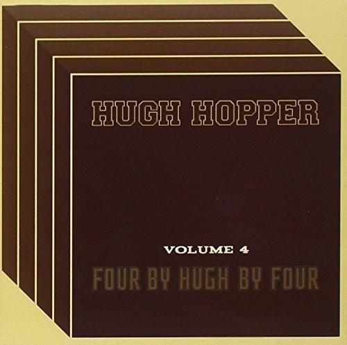 Hugh Hopper - Four By Four By Hu 4 (Uk)