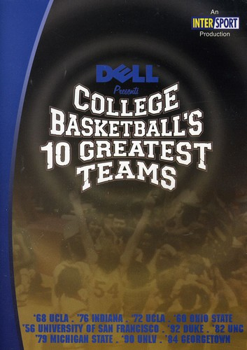 College Basketball's 10 Greatest Teams