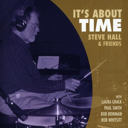 Steve Hall - It's About Time