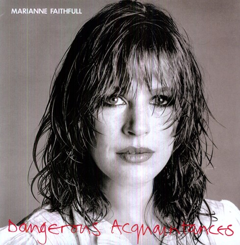 Marianne Faithfull - Dangerous Acquaintances [180 Gram]