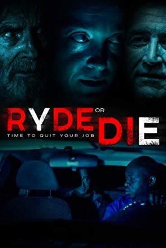- Ryde Or Die