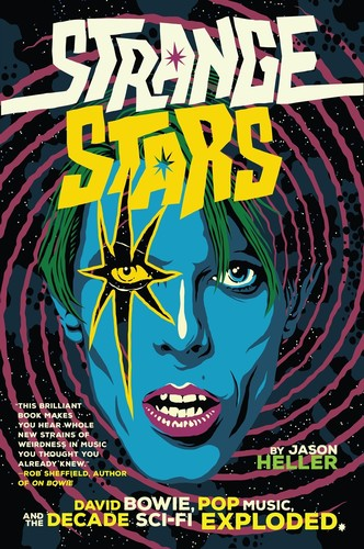- Strange Stars: David Bowie, Pop Music, and the Decade Sci-Fi Exploded