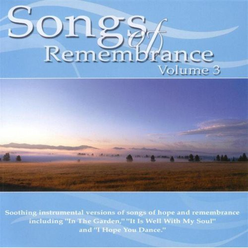 Songs Of Remembrance, Vol. 3