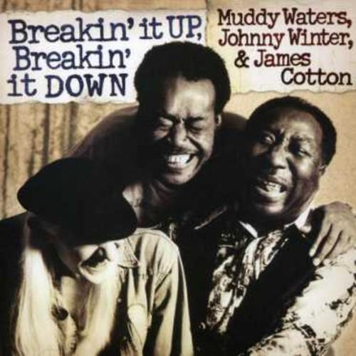 Muddy Waters - Breakin It Up: Breakin It Down