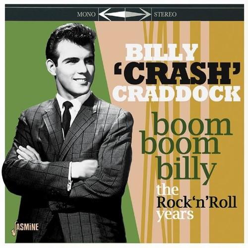 Billy Craddock Crash - Boom Boom Billy: Rock N Roll Years (Uk)