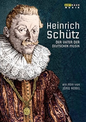 Heinrich Schutz: Vater Der Deutschen Musik