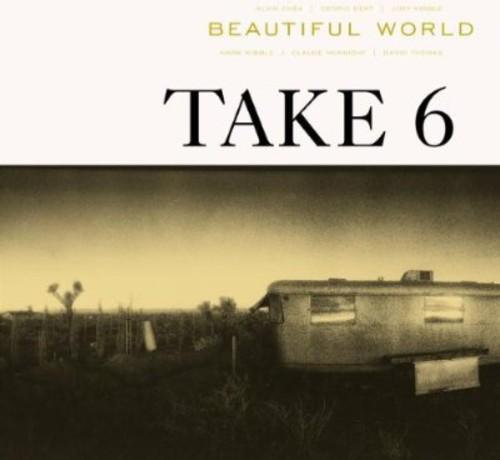 Take 6 - Beautiful World [Import]