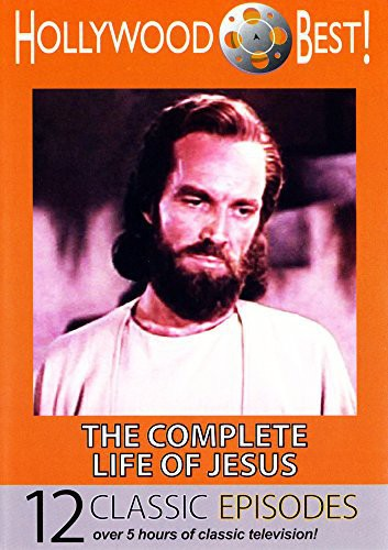 Hollywood Best: The Complete Life of Jesus
