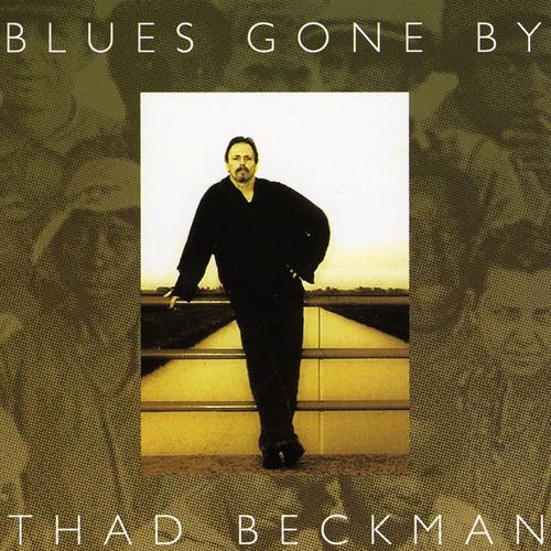Blues Gone By
