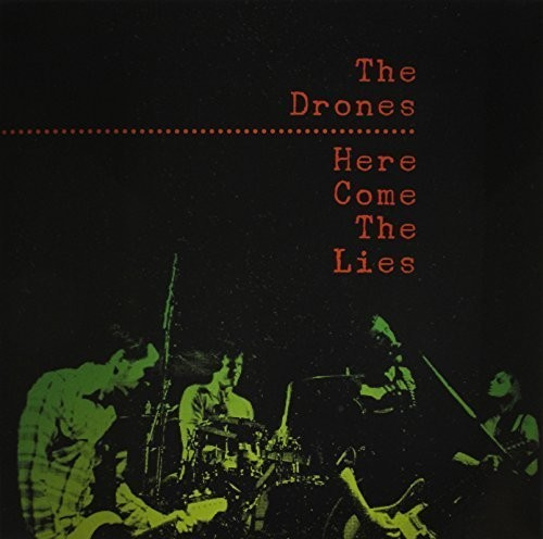 Drones - Here Come the Lies