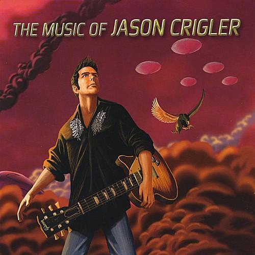 Music of Jason Crigler