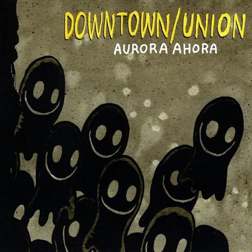 Downtown/Union - Aurora Ahora