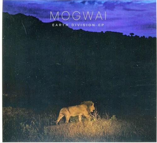 Mogwai - Earth Division