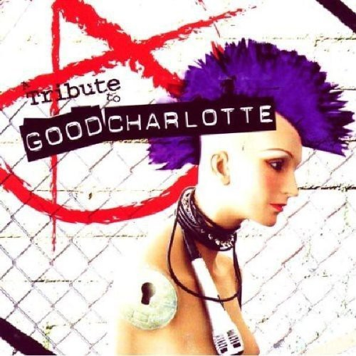 A Tribute To Good Charlotte