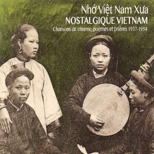 Nostalgic Vietnam: Crooners Poems & Prayers /  Var