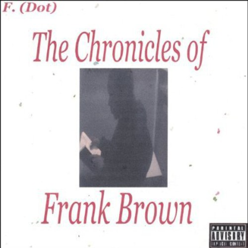 Chronicles of Frank Brown